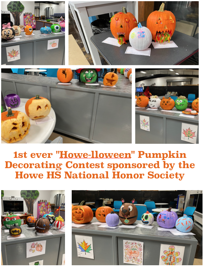 "1st ever ""Howe-lloween"" Pumpkin Decorating Contest sponsored by the National Honor Society"